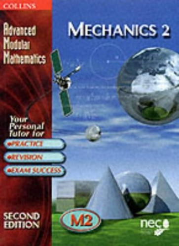 Mechanics: v.2 by National Extension College
