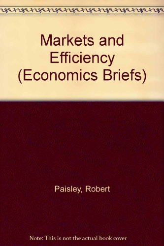 Markets and Efficiency by Robert Paisley
