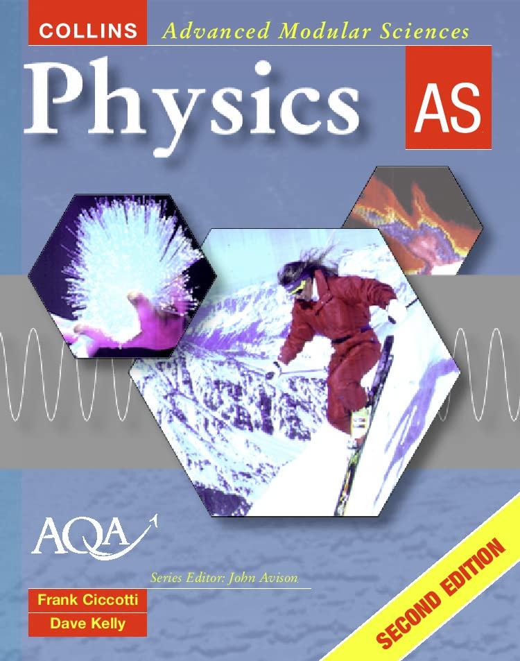 Physics AS by Frank Ciccotti