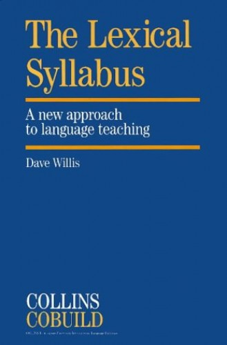 The Lexical Syllabus: A New Approach to Language Teaching by Dave Willis