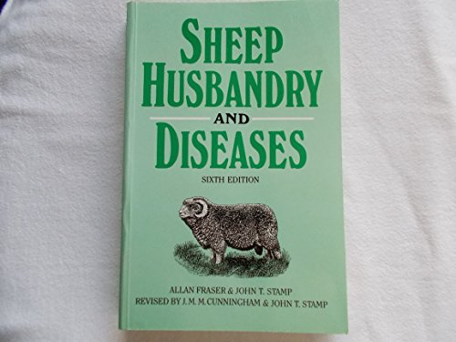 Sheep Husbandry and Diseases by Allan Fraser
