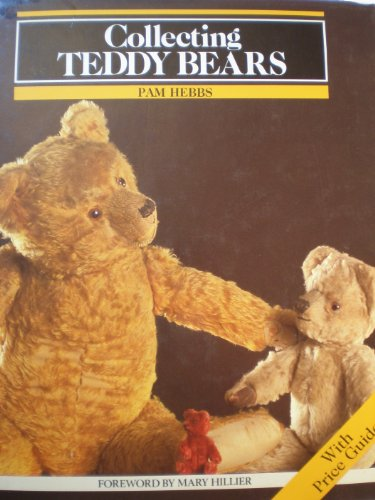 Collecting Teddy Bears by Pam Hebbs