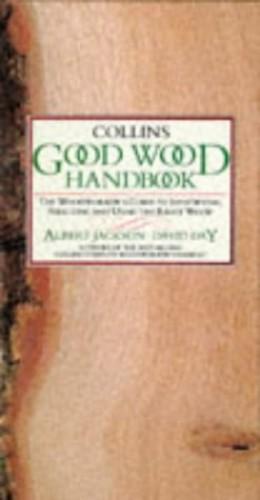 Collins Good Wood Handbook by Albert Jackson