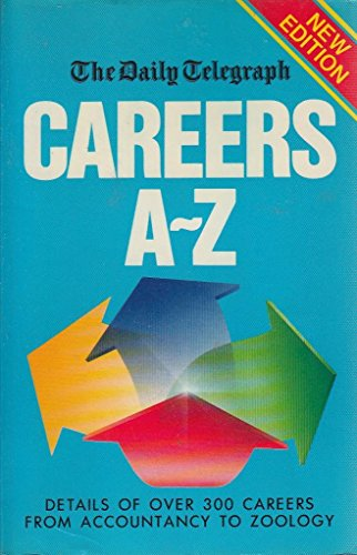 """""""Daily Telegraph"""" Careers A-Z by Anne Daniel"""