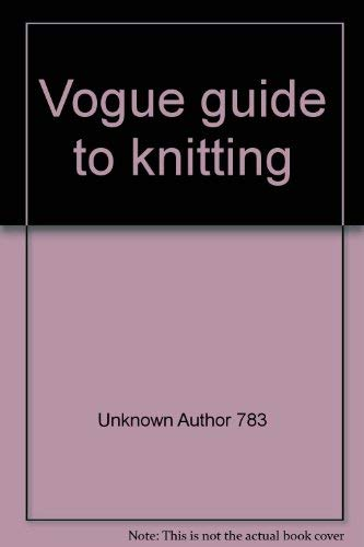 """""""Vogue"""" Guide to Knitting by"""