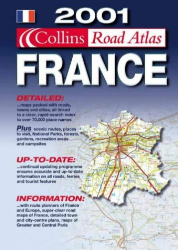 Collins Road Atlas: 2001: France by