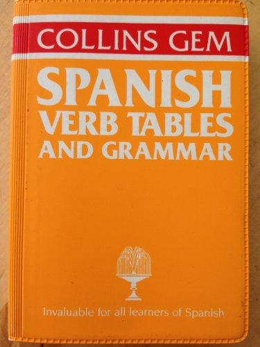 Spanish Grammar and Verb Tables by Alicia de Benito de Harland