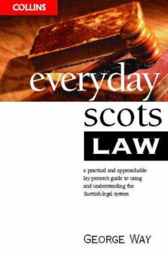 Everyday Scots Law by George Way