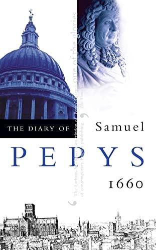 The Diary of Samuel Pepys: Volume I - 1660 by Samuel Pepys