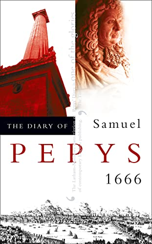 The Diary of Samuel Pepys: Volume VII - 1666 by Samuel Pepys