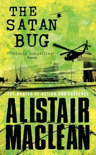 The Satan Bug by Alistair MacLean