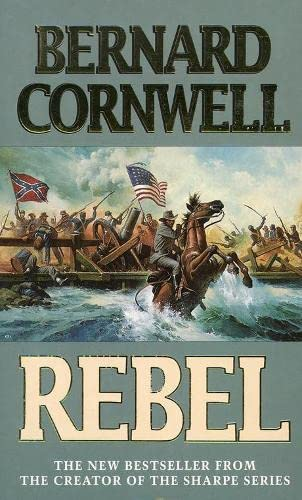 Rebel by Bernard Cornwell