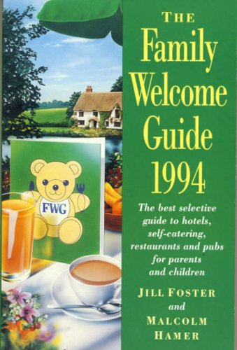 The Family Welcome Guide: 1994 by Jill Foster