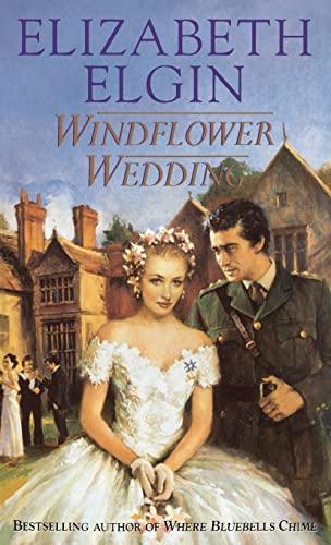 Windflower Wedding by Elizabeth Elgin