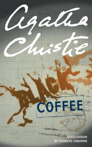 Black Coffee: Novelisation by Agatha Christie