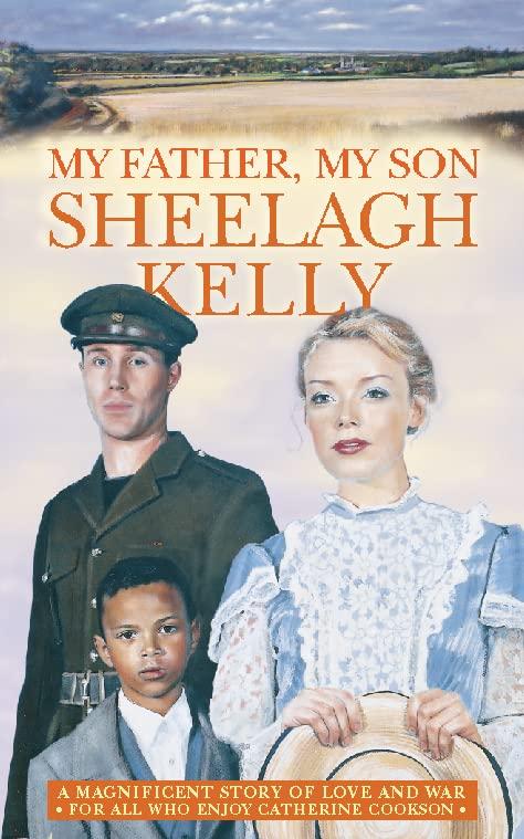 My Father, My Son by Sheelagh Kelly