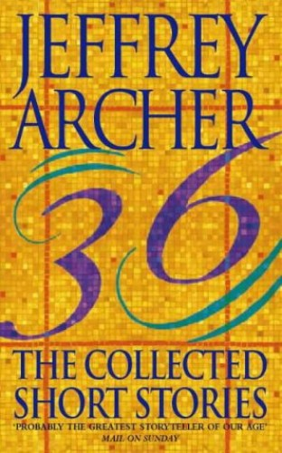 The Collected Short Stories by Jeffrey Archer