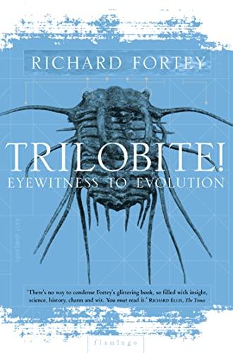 Trilobite: Eyewitness to Evolution by Richard A. Fortey