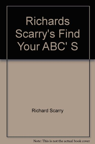 Find Your A. B. C. by Richard Scarry
