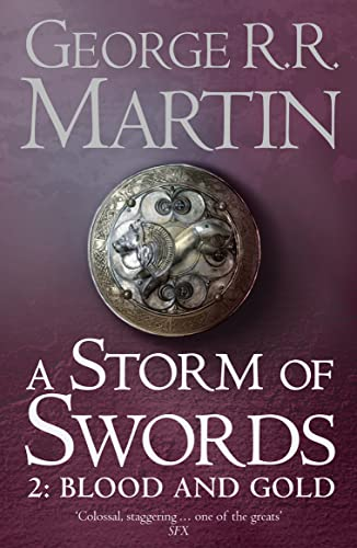 A Storm of Swords: Pt. 2: Blood and Gold by George R. R. Martin