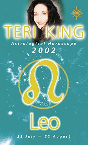 Teri King's Astrological Horoscope for 2002: Leo by Teri King
