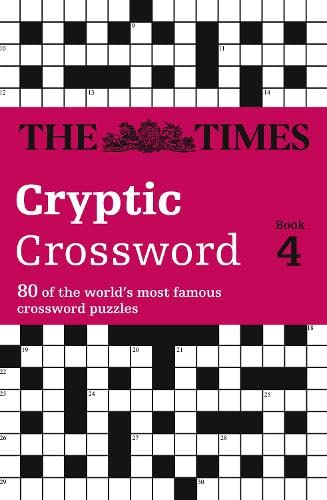 The Times Cryptic Crossword Book 4: 80 of the world's most famous crossword puzzles by Mike Laws