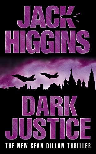 Dark Justice by Jack Higgins