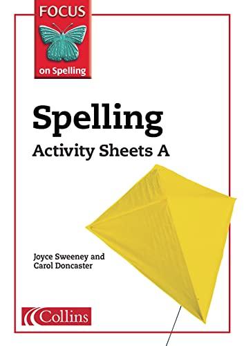 Spelling: Activity Sheets A, Year 2-3 by Joyce Sweeney