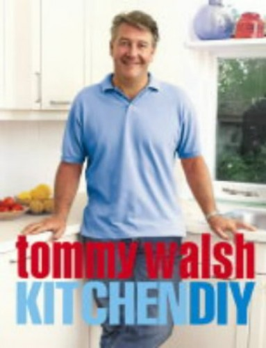 Tommy Walsh Kitchen DIY by Tommy Walsh