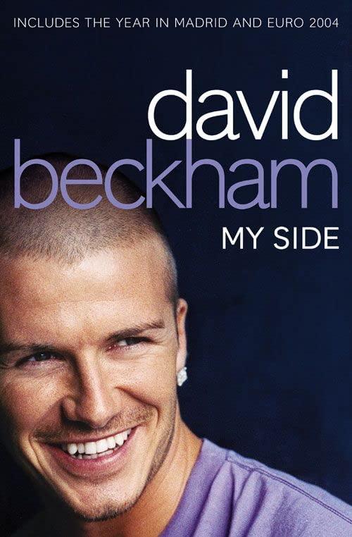 David Beckham: My Side: The Autobiography by David Beckham