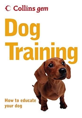 Dog Training (Collins Gem) by Gwen Bailey