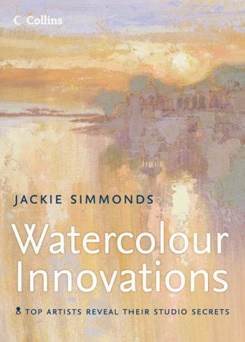 Watercolour Innovations by Jackie Simmonds