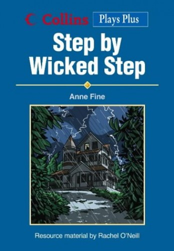 the lessons that i learned from step by wicked step I learn many lessons while reading the story about them and the other children in this novel sample answer novel step by wicked step by anne fine.