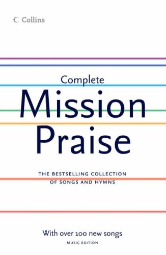 Complete Mission Praise: Music by Peter Horrobin