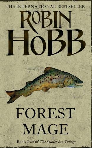 Forest Mage: Bk. 2: Soldier Son Trilogy by Robin Hobb