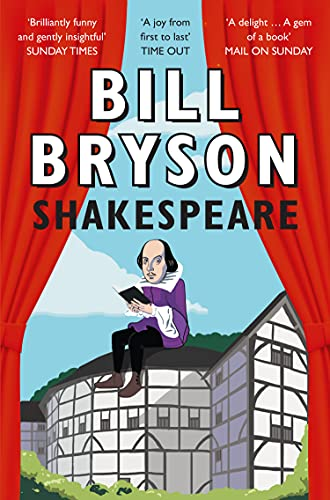 Shakespeare: The World as a Stage by Bill Bryson