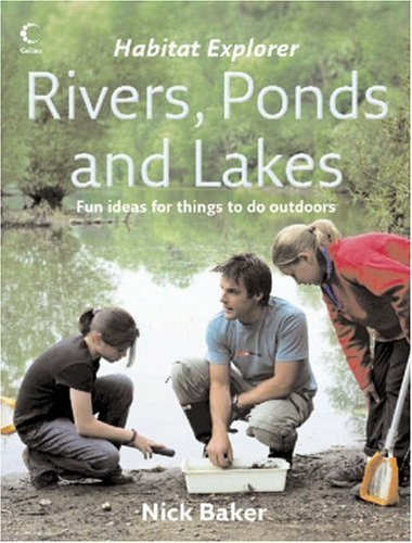 Rivers, Ponds and Lakes by Nick Baker
