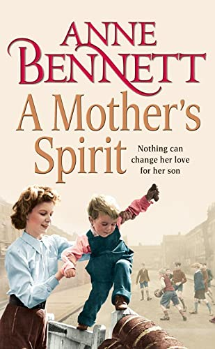 A Mother's Spirit by Anne Bennett