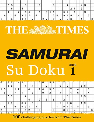 The Times Samurai Su Doku: 100 Extreme Puzzles for the Fearless Su Doku Warrior by The Times Mind Games