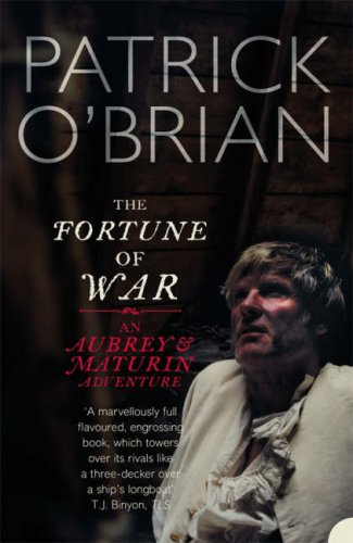 The Fortune of War by Patrick O'Brian
