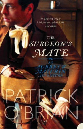 The Surgeon's Mate by Patrick O'Brian
