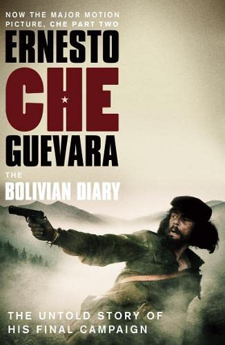 The Bolivian Diary: The Authorised Edition by Ernesto 'Che' Guevara