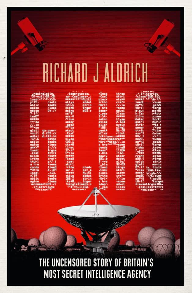GCHQ by Richard Aldrich