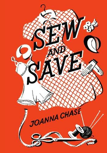 Sew and Save by Joanna Chase