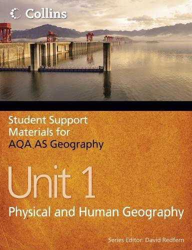 AQA AS Geography Unit 1: Physical and Human Geography: Unit 1 by Philip Banks