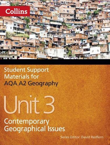 AQA A2 Geography Unit 3: Contemporary Geographical Issues: Unit 3 by Philip Banks