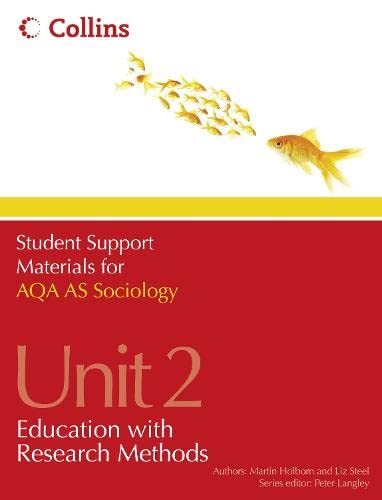 AQA AS Sociology Unit 2: Education with Research Methods by Martin Holborn