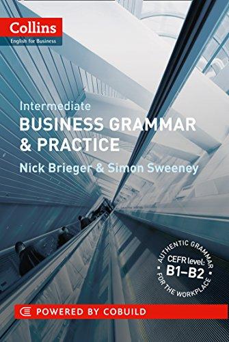 Business Grammar & Practice: B1-B2 by Nick Brieger