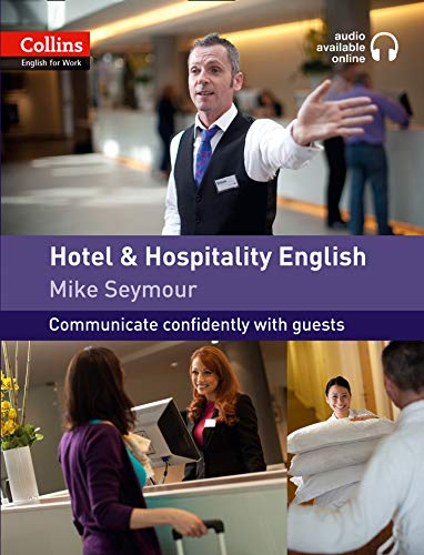 Collins English for Work: Hotel and Hospitality English: A1-A2 by Mike Seymour