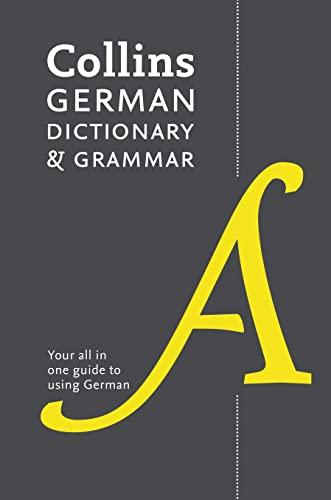 Collins German Dictionary and Grammar: 112,000 Translations Plus Grammar Tips by Collins Dictionaries